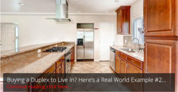 Buying a Duplex to Live In? Here's a Real World Example #2