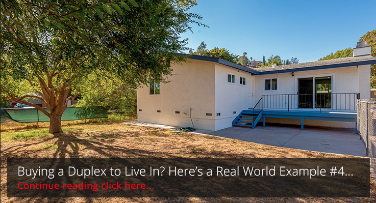 Buying a Duplex to Live In? Here's a Real World Example #4